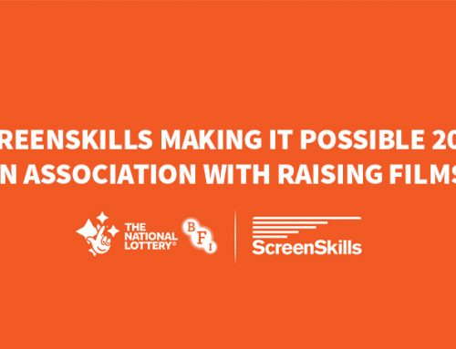 ScreenSkills Making It Possible 2020 in association with Raising Films