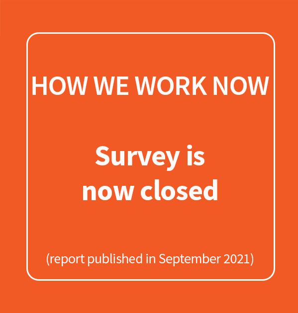 Orange button stating survey closed and report published in September 2021